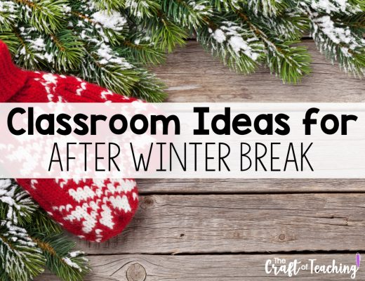 Classroom Ideas for After Winter Break