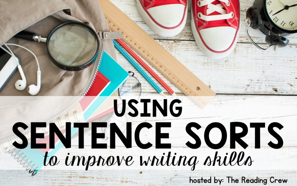 How to use sorting activities to improve student writing skills.